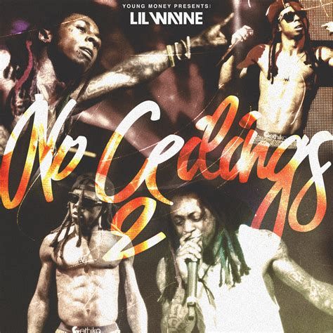 lil wayne no ceilings album tracklist spill tha tea new lil wayne drop no ceilings