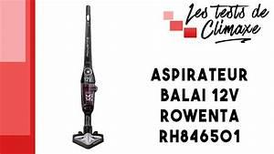 Aspirateur Balai Test : test d 39 un aspirateur balai sans fil 12v rowenta rh846501 youtube ~ Melissatoandfro.com Idées de Décoration