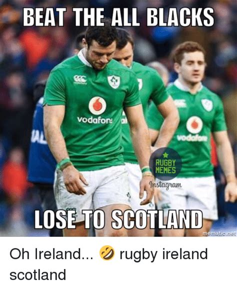 Rugby Memes - beat the all blacks vodafon rugby memes instaguam lose to scotland mematicine oh ireland rugby