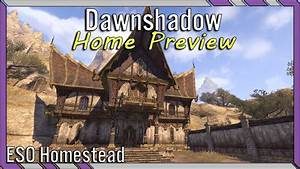 Dawnshadow ESO House Preview - Khajiit Large House Elder ...
