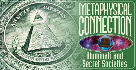 Secret Society Illuminati by Illuminati And Secret Societies The Metaphysical