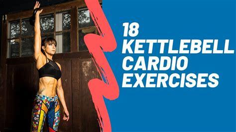 kettlebell cardio exercises
