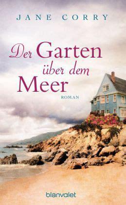Der Garten über Dem Meer Leseprobe der garten 252 ber dem meer corry taschenbuch