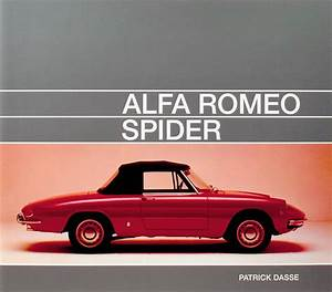 Boutique Alfa Romeo : alfa romeo spider alfa romeo makes cars books racingwebshop rallywebshop ~ Maxctalentgroup.com Avis de Voitures