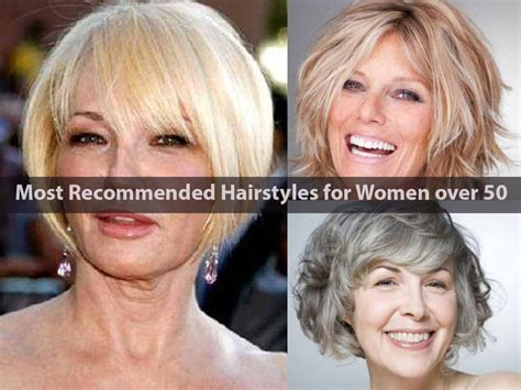 Most Recommended Hairstyles For Women Over 50