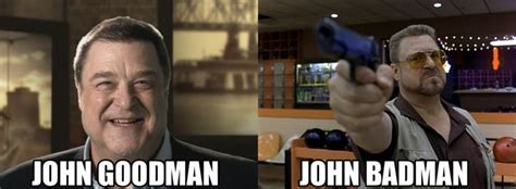 John Goodman Memes - 47 funny name puns that will make you roll your eyes so hard funny eyes and puns