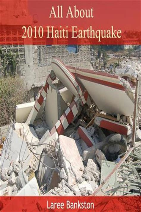 A 7.2 magnitude earthquake shook southwestern haiti on saturday morning, leaving hundreds dead, injured or missing, taking down buildings and cutting off communication to at least two cities. PDF All About 2010 Haiti Earthquake by | Perlego