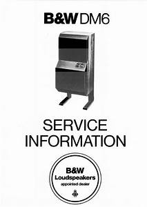 B U0026w Dm-6 Bowers  U0026 Wilkins   Service Manual