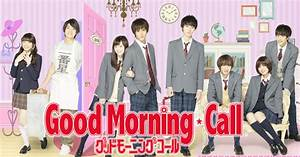 Good Morning Call Manga Gets Live-Action Drama in February ...