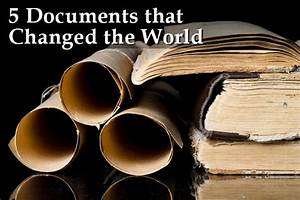 Five documents that changed the world and will engage for Documents 5 help