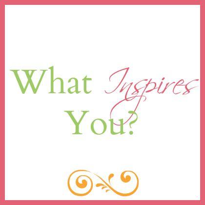 What Inspires You? - Oliver-Pyatt Centers
