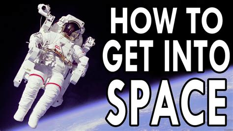 how to get how to get into space epic how to