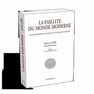 """Parution du livre """"La Faillite du Monde Moderne"""" de LLP (Salim LAÏBI)"""
