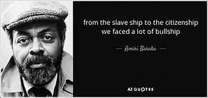 Amiri Baraka qu... Black Slave Quotes