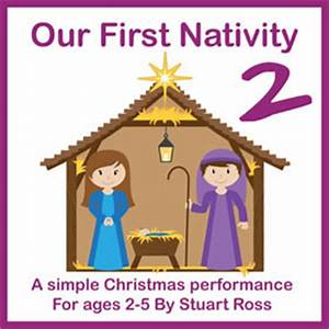 Our First Nativity TWO Easy Nativity Play for Nursery