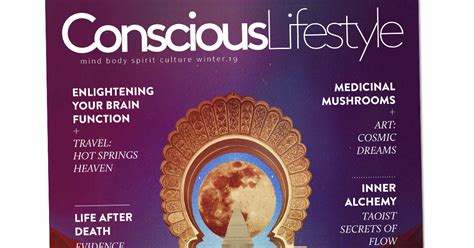 Winter 2019 Issue Out Now  Conscious Lifestyle Magazine