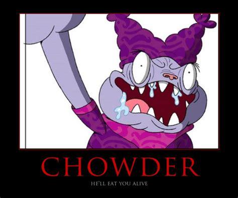 Chowder Memes - chowder poster 1 by keybladeadept5 on deviantart