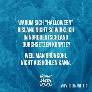 Lustige Halloween Sprüche : halloween in norddeutschland spr che zitate vom meer ~ Frokenaadalensverden.com Haus und Dekorationen