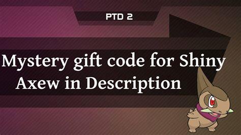 mystery pokemon gift code shiny ptd axew tower