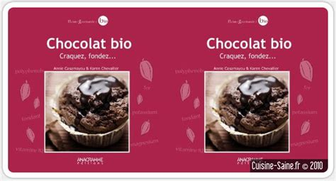 livre de cuisine bio livre de cuisine bio chocolat bio craquez fondez