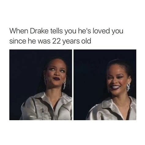 Rihanna Memes - hilarious memes featuring aubrih that drake and rihanna fans should not miss