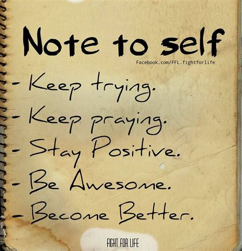 Note To Self Keep Trying Keep Praying Stay Positive Be. Inspiring Quotes Relationships. Jungle Book Quotes King Louie. Bible Verses 7 X 70. Short Quotes By Thomas Jefferson. Fashion Quotes About Dressing Up. Happy Quotes Com. Tattoo Quotes Disney. Winnie The Pooh Quotes Hungry