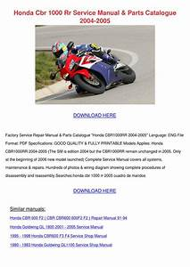 Honda Cbr 1000 Rr Service Manual Parts Catalo By Shiela Mogren