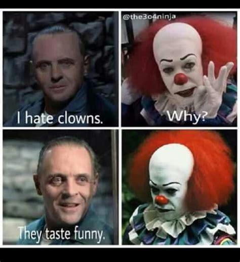 Funny Clown Memes - clowns taste funny lol memes etc pinterest funny and clowns