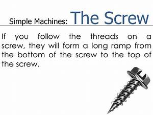 Simple Machine: The Screw
