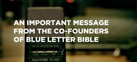 an important message from the co founders of blue letter bible an important message from the co founders of blue letter bible 26470