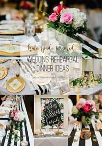 wedding dinner ideas wedding rehearsal dinner ideas your homebased