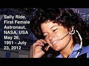 Sally Ride (High Flight): May 26, 1951 - July, 23, 2012 ...