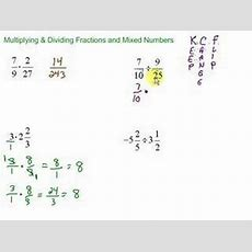 Multiplying & Dividing Fractions And Mixed Numbers Youtube