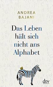 Klettverschluss Hält Nicht : bajani das leben haelt sich nicht ans alphabet ~ Eleganceandgraceweddings.com Haus und Dekorationen