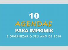 10 Agendas para Imprimir Free Download e Organizar o seu