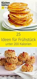 Rezepte Unter 500 Kalorien : wir zeigen dir 25 rezeptideen f r leckeres fr hst ck unter 200 kalorien in 2020 mit bildern ~ A.2002-acura-tl-radio.info Haus und Dekorationen