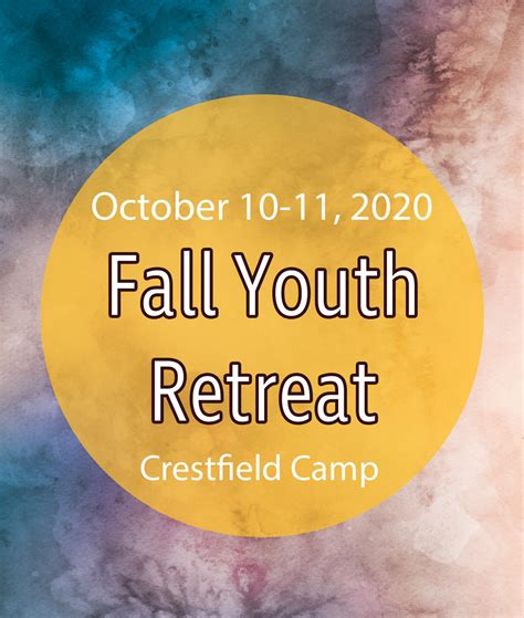 fall youth retreat crestfield camp conference center st