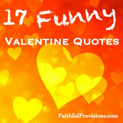 Funny Valentine Quotes For Him. QuotesGram