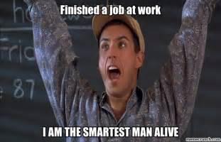 Finished Meme - finished a job at work