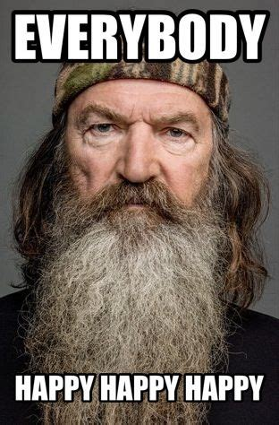 Duck Dynasty Birthday Meme - 17 best images about happy happy happy on pinterest happy so happy and happiness is