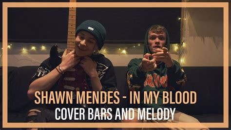 In My Blood || Bars And Melody Cover
