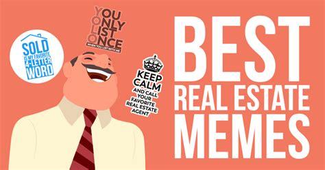 Real Estate Memes - best real estate memes smart agents