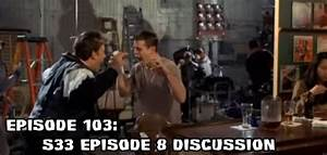 Episode 103: Season 33 Episode 8 – Outwit, Outpod, Outcast