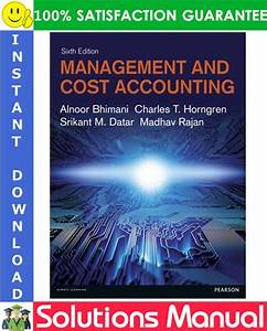 Management And Cost Accounting  6th Edition Solutions