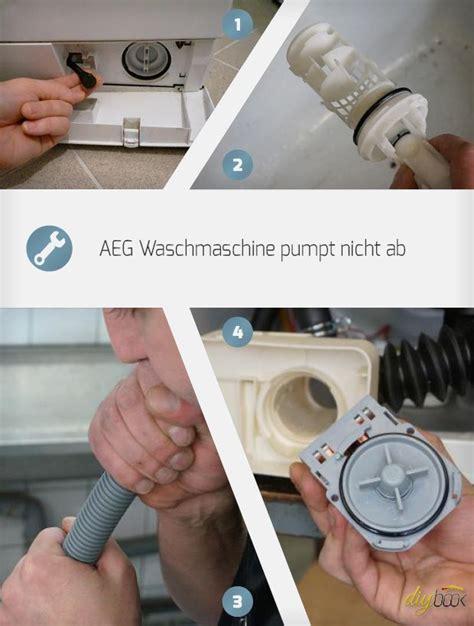 waschmaschine pumpt nicht ab ursache aeg waschmaschine pumpe wechseln selbermachen wartung
