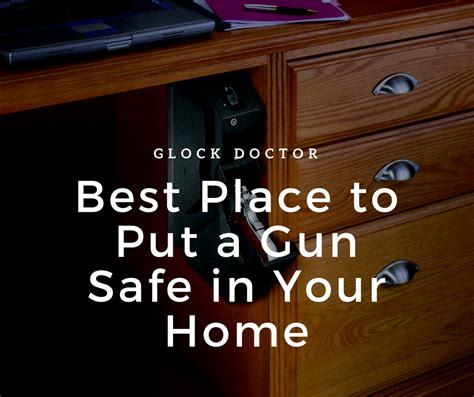where is the best place to put a hummingbird feeder best place to put a gun safe in your home glock doctor