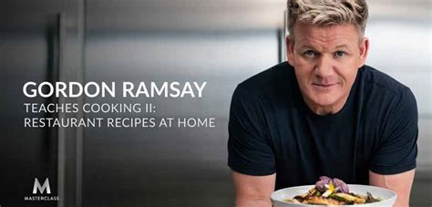 Gordon Ramsay Masterclass  Learning Cooking Ii