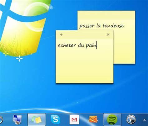 mettre un post it sur le bureau comment mettre bloc note windows 7