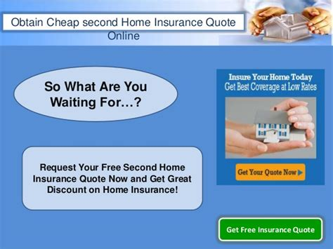 house insurance quotes second home insurance quotes obtain cheap homowners
