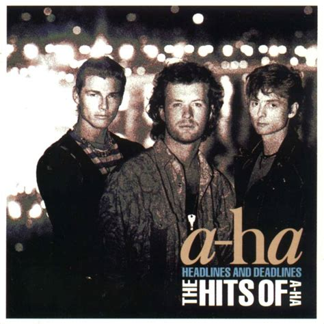 Is The A Ha by Cl 225 Ssicos Downloads Mp3 A Ha Headlines And Deadlines